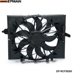 EPMAN - Sport Radiator Cooling Fan Brushless Motor 17427543282 For BMW 5 Series 528i 528 645 525 530 Sedan E60 EP-RCFSE60